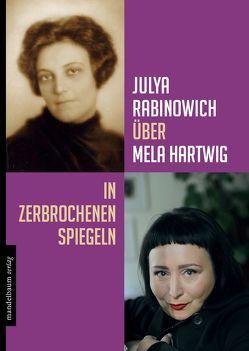 Julya Rabinowich über Mela Hartwig von Rabinowich,  Julya