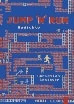 JUMP 'N' RUN von Heidtmann,  Andreas, Jordan,  Michael, Schloyer,  Christian