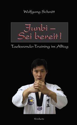 Junbi – Sei bereit! von Park,  Soo-Nam, Schmitt,  Wolfgang