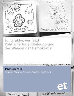 Jung, aktiv, vernetzt von Jantschek,  Ole, Waldmann,  Klaus