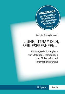 jung, dynamisch, berufserfahren… von Bauschmann,  Martin, Nikolaizig,  Andrea