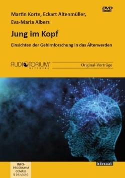 Jung im Kopf von Korte,  Martin / Altenmüller,  Eckart / Albers,  Eva-Maria