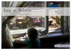 Jung in Belarus von Preußmann,  Maria