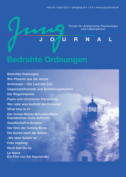 Jung Journal Heft 45: Bedrohte Ordnungen von Anette,  Müller, Prof. Dr. Müller,  Lutz