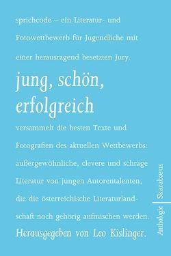 jung, schön, erfolgreich von Kislinger,  Leo