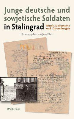 Junge deutsche und sowjetische Soldaten in Stalingrad von Ebert,  Jens