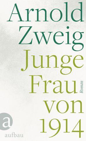 Junge Frau von 1914 von Zweig,  Arnold