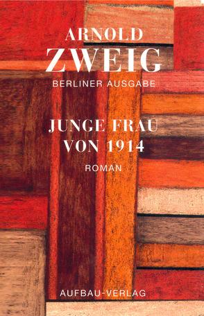 Junge Frau von 1914 von Kaufmann,  Eva, Zweig,  Arnold