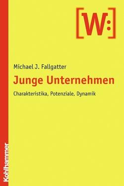 Junge Unternehmen von Fallgatter,  Michael J.