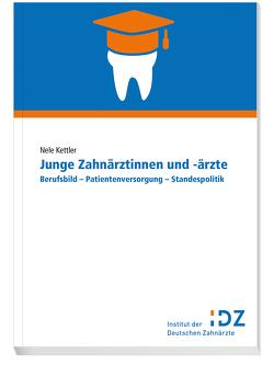 Junge Zahnärztinnen und -ärzte von Kettler,  Nele