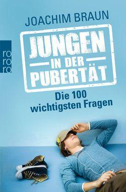 Jungen in der Pubertät von Braun,  Joachim