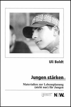 Jungen stärken von Boldt,  Uli
