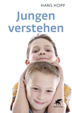 Jungen verstehen von Hopf,  Hans