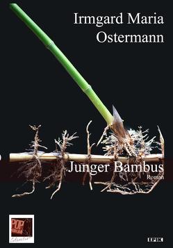 Junger Bambus von Ostermann,  Irmgard Maria, Pop,  Traian