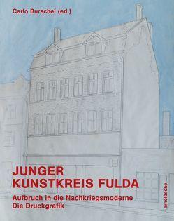 Junger Kunstkreis Fulda von Burschel,  Carlo, Heiler,  Thomas, Walther,  Franz Erhard, Wingenfeld,  Heiko