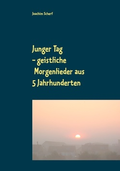 Junger Tag von Scherf,  Joachim