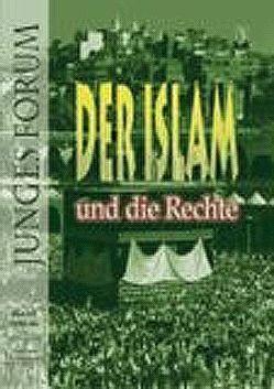 Junges Forum 3: Der Islam und die Rechte von Dshemal,  Gaidar Dshachidowitsch, Fernbach,  Markus, Mutti,  Claudio, Richter,  Karl, Schwarz,  Martin A