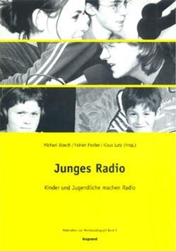 Junges Radio von Bloech,  Michael, Fiedler,  Fabian, Lutz,  Klaus