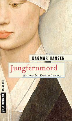 Jungfernmord von Hansen,  Dagmar