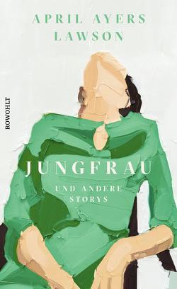 Jungfrau von Carlsson,  Maria, Lawson,  April Ayers