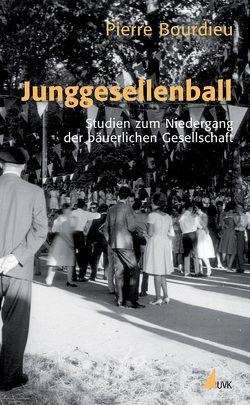 Junggesellenball von Böhmler,  Daniela, Bourdieu,  Pierre, Kessler,  Eva