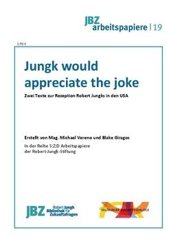 Jungk would appreciate the joke von Giragos,  Blake, Spielmann,  Walter, Vereno,  Michael