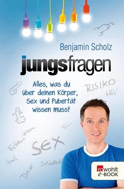 Jungsfragen von Landschulz,  Dorthe, Scholz,  Benjamin