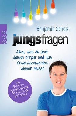 Jungsfragen von Scholz,  Benjamin