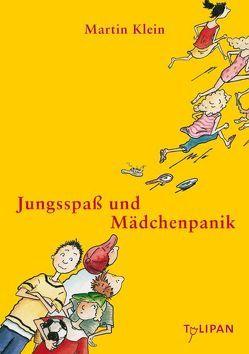 Jungsspaß und Mädchenpanik von Klein,  Martin, Krause,  Ute