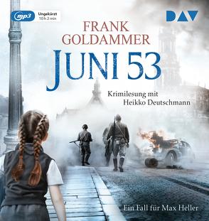 Juni 53. Ein Fall für Max Heller von Deutschmann,  Heikko, Goldammer,  Frank, Stricker,  Sven