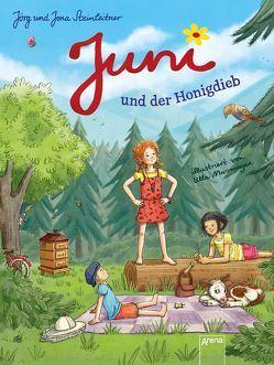 Juni und der Honigdieb von Mersmeyer,  Ulla, Steinleitner,  Jona, Steinleitner,  Jörg