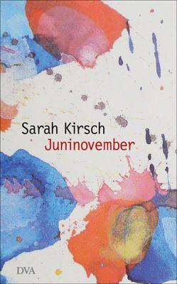 Juninovember von Kirsch,  Sarah