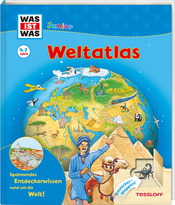 WAS IST WAS Junior Weltatlas für Kinder von Braun,  Christina, Herrmann,  Heike, Jeremies,  Christian, Jeremies,  Fabian, Rau,  Katja, Seidel,  Stefan, Vohwinkel,  Astrid