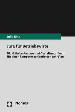 Jura für Betriebswirte von Riha,  Julia