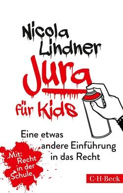 Jura für Kids von Lindner,  Nicola