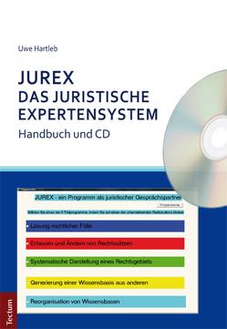 JUREX – Das juristische Expertensystem von Hartleb,  Uwe