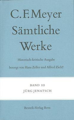 Jürg Jenatsch von Meyer,  C F, Meyer,  Conrad Ferdinand, Zäch,  Alfred