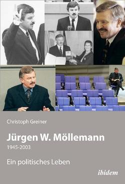 Jürgen W. Möllemann von Greiner,  Christoph
