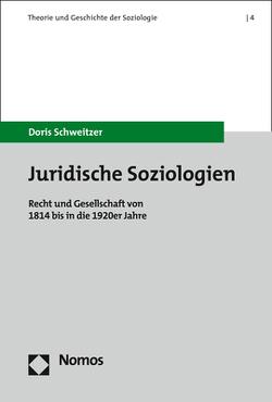 Juridische Soziologien von Schweitzer,  Doris