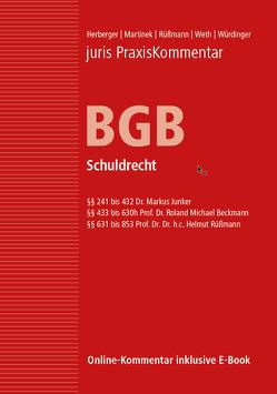 juris Praxiskommentar BGB / juris PraxisKommentar BGB Band 2 – Schuldrecht von Beckmann,  Roland Michael (Prof. Dr.), Herberger,  Maximilian (Prof. em. Dr.), Junker,  Markus (Dr.), Martinek,  Michael (Prof. Dr. Dr. Dr. h. c. mult.), Rüßmann,  Helmut (Prof. em. Dr. Dr. h.c.), Weth,  Stephan (Prof. Dr.), Würdinger,  Markus (Prof. Dr.)