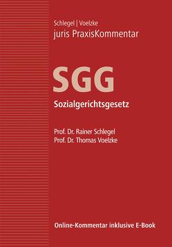 juris PraxisKommentar / juris PraxisKommentar SGG – Sozialgerichtsgesetz von Schlegel,  Rainer (Prof. Dr.), Voelzke,  Thomas (Prof. Dr.)