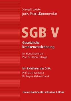 juris PraxisKommentar SGB / juris PraxisKommentar SGB V – Gesetzliche Krankenversicherung von Engelmann,  Klaus (Dr.), Schlegel,  Rainer (Prof. Dr.), Voelzke,  Thomas (Prof. Dr.)