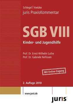 juris PraxisKommentar SGB / juris PraxisKommentar SGB VIII – Kinder- und Jugendhilfe von Luthe,  Ernst-Wilhelm (Prof. Dr.), Nellissen,  Gabriele (Prof. Dr.), Schlegel,  Rainer (Prof. Dr.), Voelzke,  Thomas (Prof. Dr.)