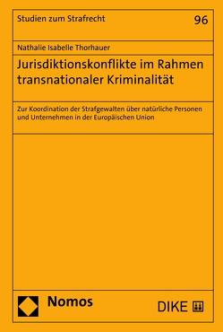 Jurisdiktionskonflikte im Rahmen transnationaler Kriminalität von Thorhauer,  Nathalie Isabelle