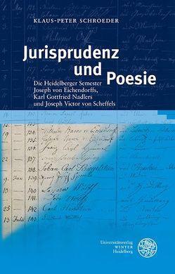 Jurisprudenz und Poesie von Schroeder,  Klaus-Peter