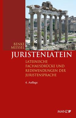 Juristenlatein von Benke,  Nikolaus, Meissel,  Franz-Stefan