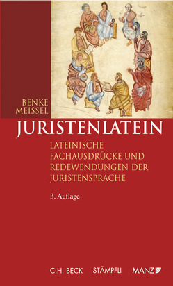 Juristenlatein (broschiert) von Benke,  Nikolaus, Meissel,  Franz S