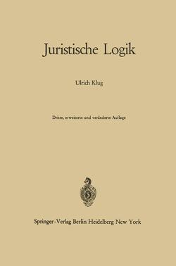 Juristische Logik von Klug,  Ulrich