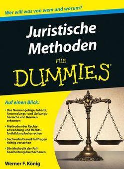 Juristische Methoden für Dummies von König,  Werner