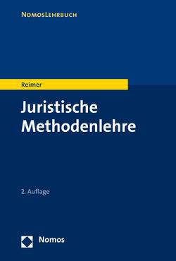 Juristische Methodenlehre von Reimer,  Franz